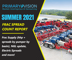 Ad - Primary Vision. SUMMER 2021. Frac Spread Count Report. Frac supply (hhp + spreads by pumper by basin), NGL update, Electric Spreads and more!