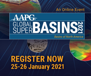 Ad - AAPG Global Super Basins 2021. An online event. Register Now 25-26 January 2021.