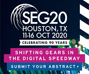 Ad - SEG20: 11-16 October 2020. Houston, Texas. Click to submit your abstract.