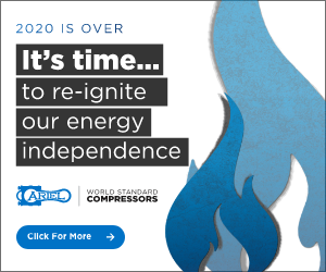 Ad - 2020 is over. It's time to re-ignite our energy independence. Ariel World Standard Compressors. Click for More.