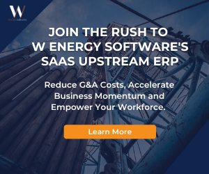 Ad - W Energy Software: Join The Rush To W Energy Software's SAAS Upstream ERP