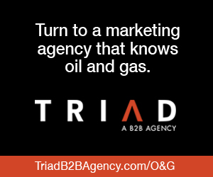 Ad - TRIAD, a B2B agency. Turn to a marketing agency that knows oil and gas.